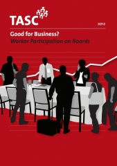 Good for Business? TASC launches new report on Worker Directors
